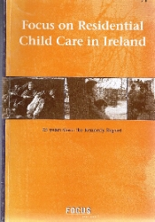 Focus on Residential Child Care in Ireland 001 Thumbnail0